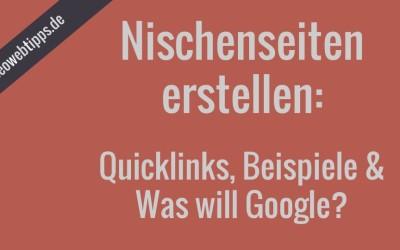 Nischenseiten erstellen: Quicklinks, Beschreibungen und Beispiele
